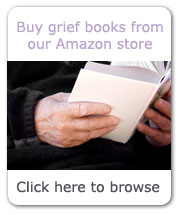 Visit our Amazon store for a wide range of bereavement books to help you along the path to recovery