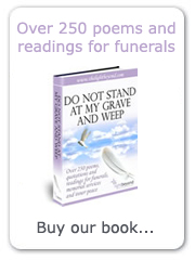 Do Not Stand At My Grave And Weep: our ebook of over 250 poems, quotations and readings for funerals, memorial services and inner peace